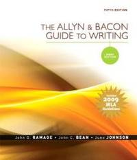 The Allyn & Bacon Guide to Writing: Brief Edition, MLA Update Edition (5th Edition) by John D. Ramage - 2009-04-06 - from Books Express (SKU: 0205741762n)