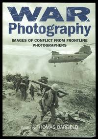 image of WAR PHOTOGRAPHY:  IMAGES OF CONFLICT FROM FRONTLINE PHOTOGRAPHERS.