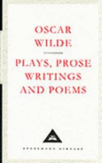 Plays  prose writings  and poems Everyman's library
