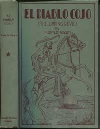 El Diablo Cojo, The Limping Devil Texas Centennial Edition 1836 --- 1936