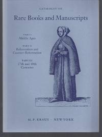 Catalogue 191: Part I Middle Ages; Part II Reformation and Counter-Reformation; Part III 16th and...