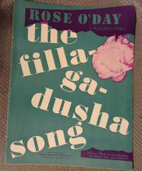 Rose O'Day The Filla-Ga-dusha Song