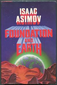Foundation and Earth by  Isaac Asimov - First edition - 1986 - from Evening Star Books and Biblio.com