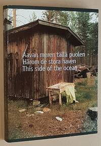 Aavan meren ta?lla? puolen / Ha?rom de stora haven / This side of the ocean