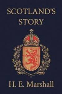 image of Scotland's Story  (Yesterday's Classics)