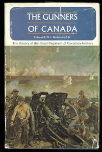image of THE GUNNERS OF CANADA:  THE HISTORY OF THE ROYAL REGIMENT OF CANADIAN ARTILLERY.  VOLUME I. 1534-1919.