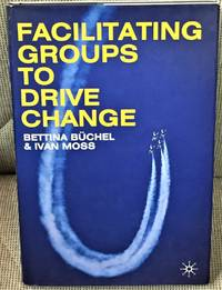 Facilitating Groups to Drive Change