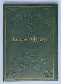 [Whitman, Walt- Stunning First Edition Leaves of Grass in First State Cloth Binding] Leaves of Grass