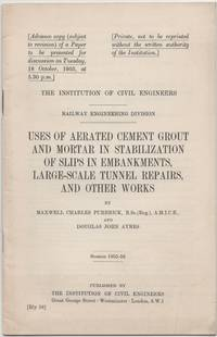 Uses of Aerated Cement Grout and Mortar in Stabilization of Slips in Embankments, Large-Scale...