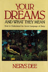 Your Dreams and What They Mean