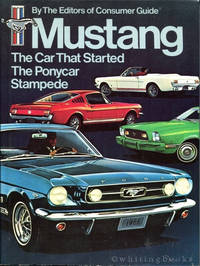 Mustang: The Car That Started the Ponycar Stampede