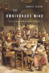 The Omnivorous Mind