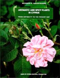 Aromatic and Spicy Plants in Cyprus - From antiquity to the present day