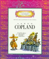 GETTING TO KNOW THE WORLD'S GRETWEST COMPOSERS:COPLAND (Getting to Know the World's...