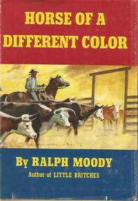Horse of a Different Color First Edition Ralph Moody HB/DJ