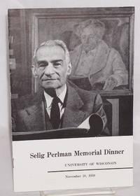 Selig Perlman memorial dinner, University of Wisconsin, November 20, 1959