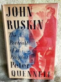 image of John Ruskin: The Portrait of A Prophet