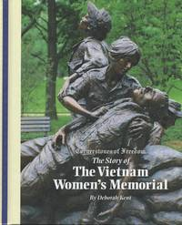The Vietnam Women\'s Memorial (Cornerstones of Freedom. Second Series)
