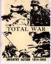 Total War - Infantry Action 1914-1945