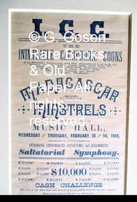 I.C.C. The Inimitable Cacophonic Coons … Madagascar Minstrels Will Positively Appear In Music Hall, Wednesday and Thursday, February 13 and 14, 1889, In Their Catagmatic, Cataphractic, Cataclysmic, and Catachrestic Saltatorial Symphony.