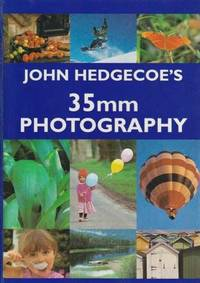 John Hedgecoe's 35mm Photography