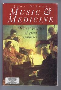 image of Music & Medicine, Medical Profiles of Great Composers