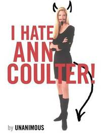 I Hate Ann Coulter!