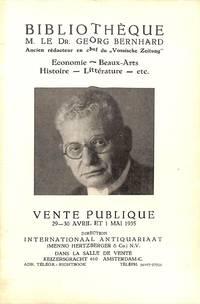 """Vente 29-30 Avril et 1 Mai 1935: Bibliothèques M. Le Dr Georg Bernhard,  Ancien Rédacteur En Chef Du """"Vossische Zeitung"""", Économie, Beaux Arts,  Histoire, Littérature, etc..."""