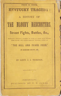 A History of the Feud between the Hill and Evans Parties of Garrard County, Ky