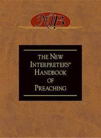 New Interpreter\'s Handbook of Preaching