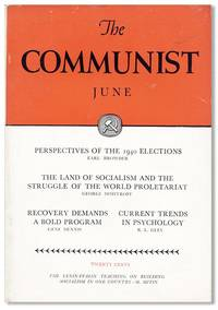 The Communist: A Magazine of the Theory and Practice of Marxism-Leninism, Vol. XVIII, no. 6, June, 1939 by  eds COMMUNIST PARTY OF THE UNITED STATES OF AMERICA; Earl Browder et al. - Paperback - 1939 - from Lorne Bair Rare Books and Biblio.com