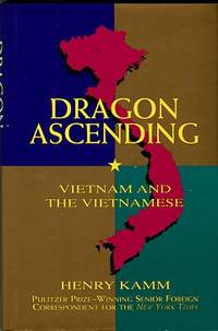image of Dragon Ascending: Vietnam And The Vietnamese