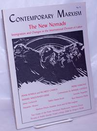 Contemporary Marxism No. 5: The new nomads; Immigration and changes in the international division of labor