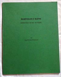 Marvelous Mavis (Memories of My Mother)
