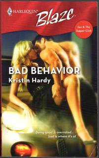 Bad Behavior (Sex and the Supper Club)