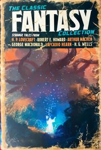 The CLASSIC FANTASY COLLECTION (Hardcover 1st.)