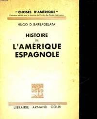 Histoire de l'amerique espagnole by Barbagelata D' Hugo - 1936 - from Livre Nomade and Biblio.com