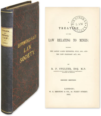1855. Scarce Nineteenth-Century English Treatise on Mining Law Collier, R.P., Baron Monkswell . A Tr...
