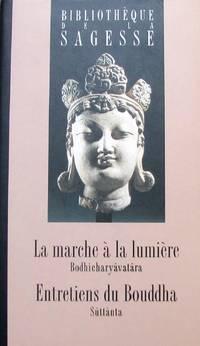 image of La marche à la lumière (Bodhicharyâvatâra) - Entretiens du Bouddha (Sûttânta)