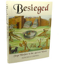 BESIEGED :   Siege Warfare in the Ancient World
