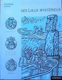 Contes et légendes des lieux mystérieux