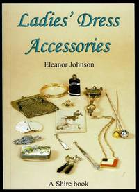 image of Ladies Dress Accessories (Shire Library)