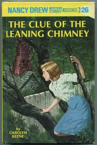 The Clue of the Leaning Chimney (Nancy Drew Mystery Stories, 26)