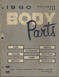 1960 Passenger Car Body Parts: Ford, Falcon, Mercury, Thunderbird, Comet, Meteor, Frontenac, Monarch