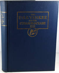 U.S.S. Yankee on the Cuban Blockade 1898. ltd ed. Spanish-American War