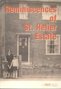 Reminiscences of St. Helier Estate