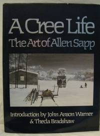 image of A CREE LIFE:  THE ART OF ALLEN SAPP.