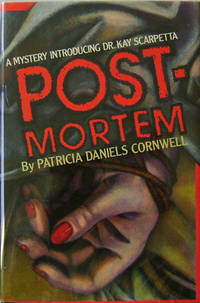 Postmortem (Inscribed, Edgar Award Winner) by  Patricia Daniels Mystery - Cornwell - Signed First Edition - 1990 - from Derringer Books (SKU: 13673)