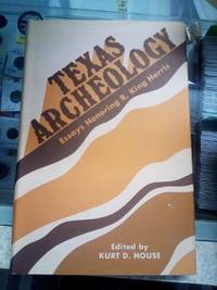 Texas Archaeology (Reports of investigation - Institute for the Study of Earth and Man ; 3)