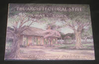 The Architectural Style of A. Hays Town (Signed)